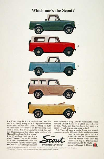 1964 International Scout http://www.adclassix.com/ads2/64ihscout.htm